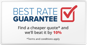 Best rate guarantee! Find a cheaper quote and we'll beat it by 10%